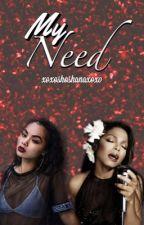 My Need (girlxgirl) by xoxoshoshanaxoxo