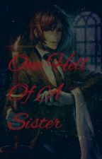 One Hell Of A Sister by dark-angel256