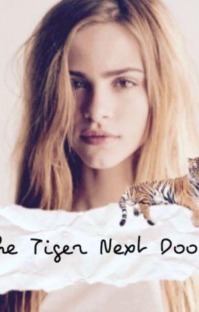 The Tiger Next Door by Adrirules008