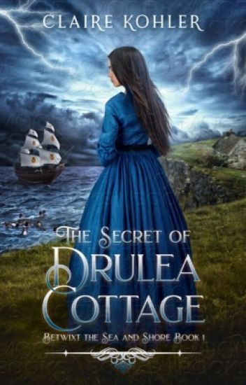 The Secret of Drulea Cottage #Wattys2019