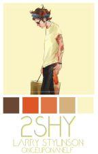 2SHY | Larry S. ♡ by onceuponanelf
