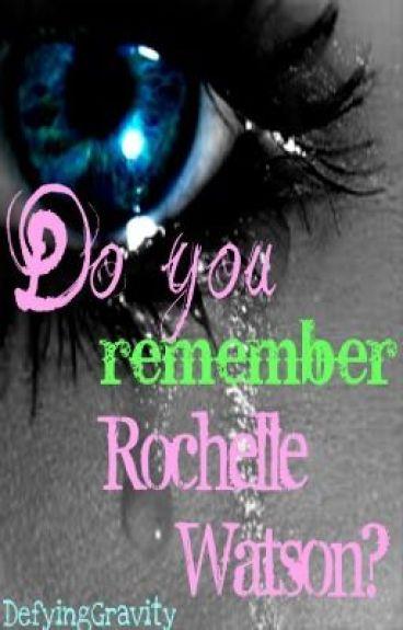 Do You Remember Rochelle Watson?