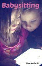 Babysitting by HearMeRauhl