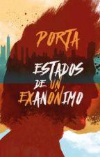 Estados De Un Exanónimo - Porta by Bayron_Depth