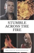Stumble Across the Fire (Divergent Eric fanfic) by dancindancer