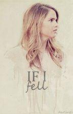 IF I FELL | STEVE HARRINGTON by darlingvixen
