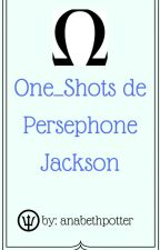 One-Shots de Persephone Jackson by anabethpotter