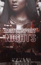 Motorsport Nights by xxmekssxx