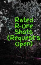 Rated R-One Shots (Request's Open) by GreenDayXFlyleaf