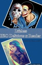 Lifeless (H2O Delirious x Reader) (Completed) by Kate_wolf55