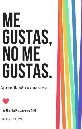 Me gustas, no me gustas. by MariaNavarro2501