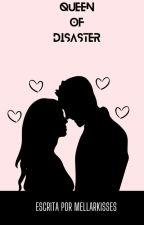 Queen of disaster  by mellarkisses