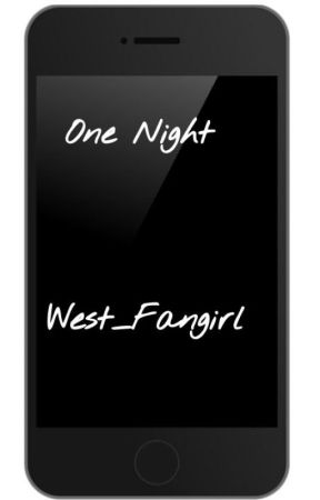 One Night by West_Fangirl