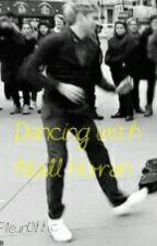 Dancing with Niall Horan by ibangednjh