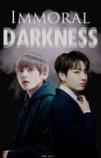 Immoral Darkness » Kookv. (Adaptación) by kook-x-Tae