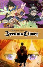 Black Clover- Dream Clover by Paukiyo