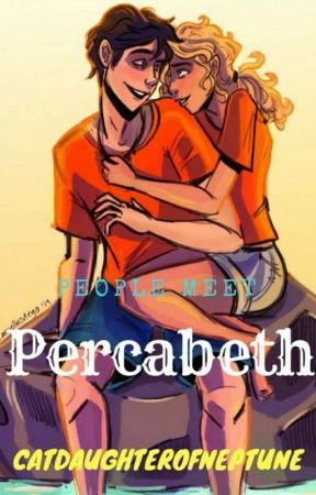People Meet Percabeth by CatDaughterOfNeptune