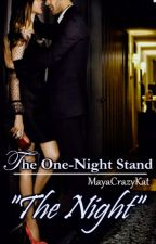 "The one-night stand : ""The Night"" by MayaCrazyKat"