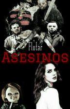 Asesinos by Flotar