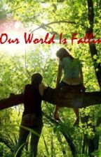 Our World Is Falling by lily_cm