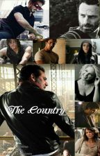 THE COUNTRY (TWD/MCU/GA - AU: Original Fanfic) by SuddenlyCrushed