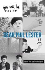 Dear Phil Lester 🌳 phan by mattymatical