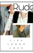 Rude by Rokugi