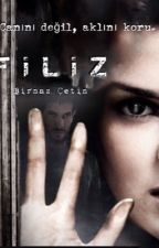 FİLİZ by onenaz