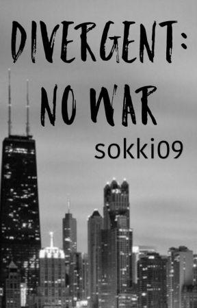 Divergent: No War by sokki09