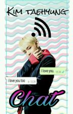 CHAT》Kim Taehyung 《 by unalocaporeltae
