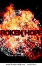 Broken Hope by AndriaGreenfield