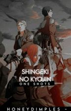Shingeki No Kyojin  One-Shots by honeydimples-