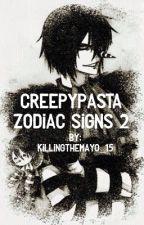 Creepypasta Zodiac Signs 2 by UwU_NCT
