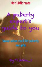 A Puberty Expert's Guide to you! [COMPLETED] by Tishtha