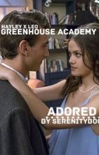 Greenhouse Academy: Adored by serenityx3