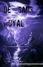 De Sang Royal by Latouff