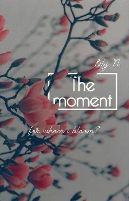 Đọc truyện The moment