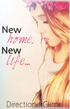 New home, new life... [Pausada] by DirectionerGiime