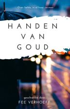 Handen van Goud by hungry_ghosts