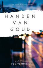 Handen van Goud by hungry_ghosts