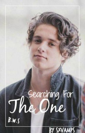 Searching for The One | Bradley Will Simpson 》The Vamps by SXVAMPS