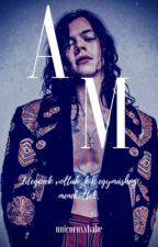 A.M. ʰˢ by unicornxxbabe