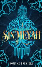Sin'Meyah, T.1 : Cet autre monde {TERMINE} by RomaneBrv