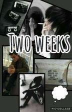 two weeks  by izumi_cutie