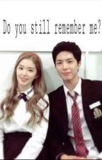 """Do You Still Remember Me?""  BoRene FF by Naurakeisyana"