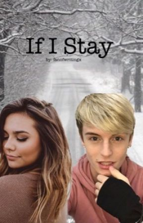 If I Stay // Andy Fowler by fanofwritingx