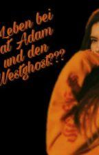Leben bei dat Adam und den westghosts???| Dfa & WGC FF by JOExOG