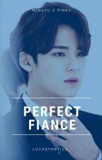 PERFECT FIANCE  •  gyupink by lucasthetics_