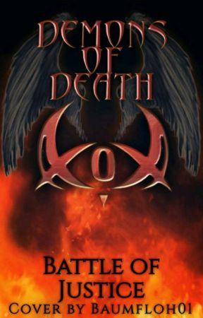 Demons of Death- Battle of Justice (Rewrite) by Yukigakure