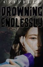 Drowning Endlessly (Black Shadow Series #3) by czezelle